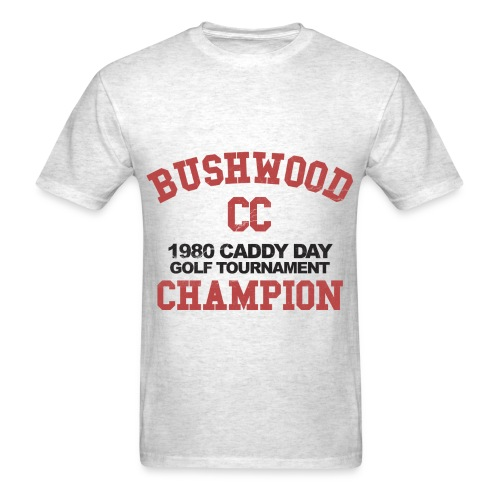 Caddy Shack - Bushwood Country Club - Men's T-Shirt