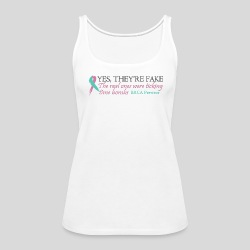 Yes, they're fake BRCA #1 - Women's Premium Tank Top