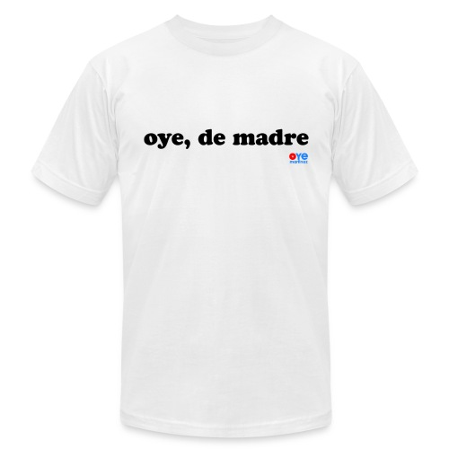 De Madre (Man Black Font) - Men's  Jersey T-Shirt