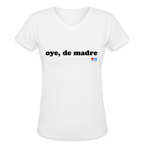 De Madre (Lady Black Font) - Women's V-Neck T-Shirt