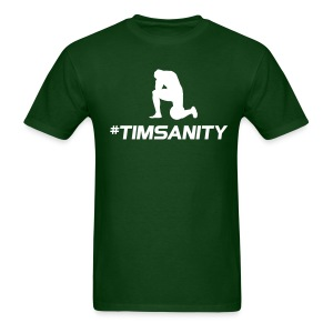 #timsanity shirt - green Tebowing - Men's T-Shirt