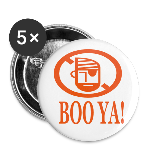 Boo Ya! - Large Buttons