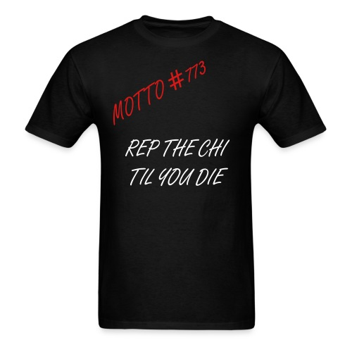 Motto #773 - Men's T-Shirt