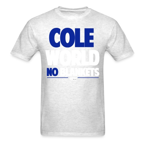 Cole World (No Blankets / Blue) - Men's T-Shirt