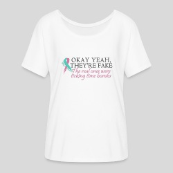 Okay yeah, they're fake BRCA #2 - Women's Flowy T-Shirt