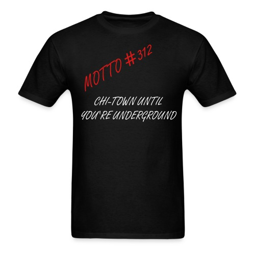 Motto #312 - Men's T-Shirt