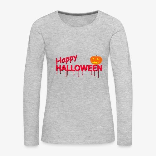Happy Halloween - Women's Premium Long Sleeve T-Shirt