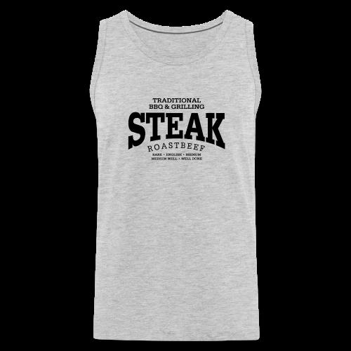 Steak (black) - Men's Premium Tank