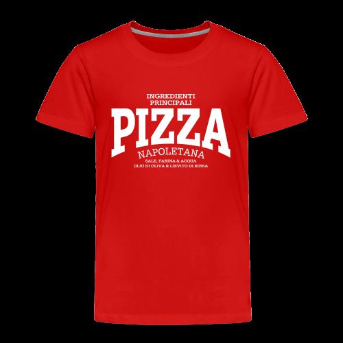Pizza Napoletana (white) - Toddler Premium T-Shirt