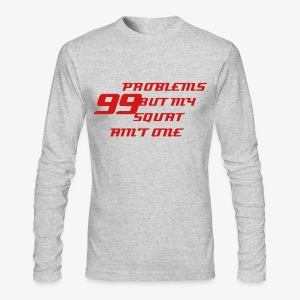 99 PROBLEMS LONG SLEEVE - Gray - Men's Long Sleeve T-Shirt by Next Level