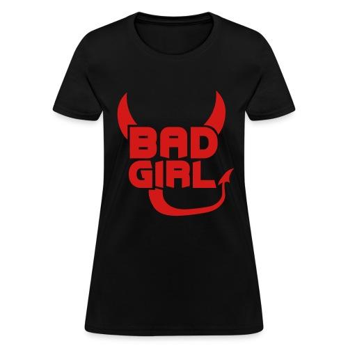 Women's T-Shirt - WOMAN,SEXY,RESPECT,POWER,GUNS,GUN,BLACK,BITCH,BAD,BABE,ASS