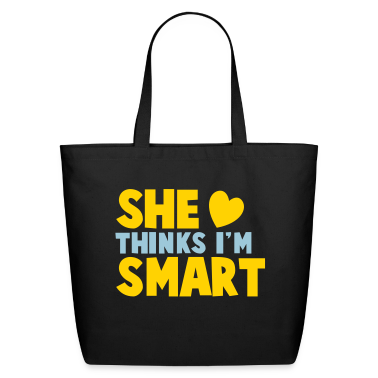 SHE THINKS I'm SMART! Bags