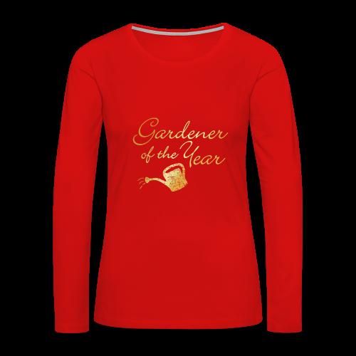 Gardener of the Year Sweatshirt (Gold) - Women's Premium Long Sleeve T-Shirt