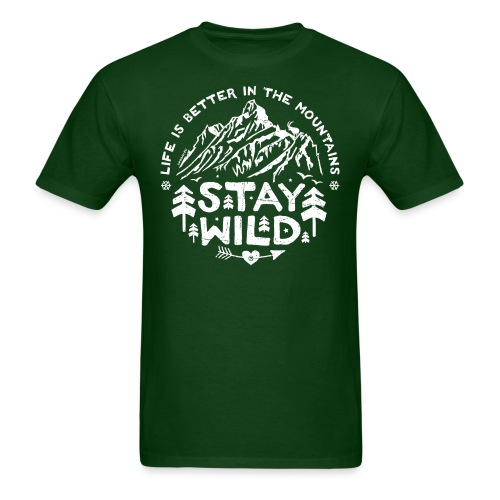 Stay Wild T-Shirt - Men's T-Shirt