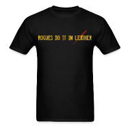 T-Shirts ~ Men's T-Shirt ~ Rogues do it...