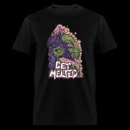 T-Shirts ~ Men's T-Shirt ~ Get Melted