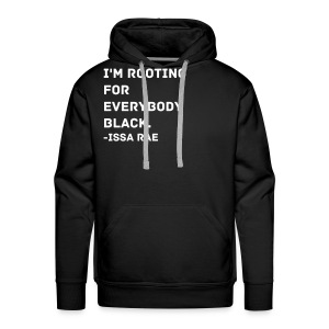 Issa Rae Quote (men's sweatshirt) - Men's Premium Hoodie