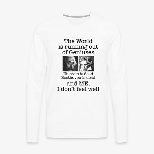 Genius Long sleeve Shirt - Men's Premium Long Sleeve T-Shirt