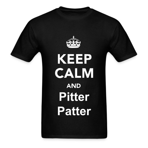Keep Calm And Pitter Patter Men - Men's T-Shirt