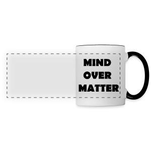 Mind Over Matter Mug - Panoramic Mug