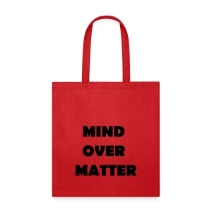 Mind Over Matter Tote - Tote Bag