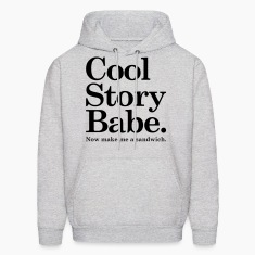 Cool Story Babe Hoodies