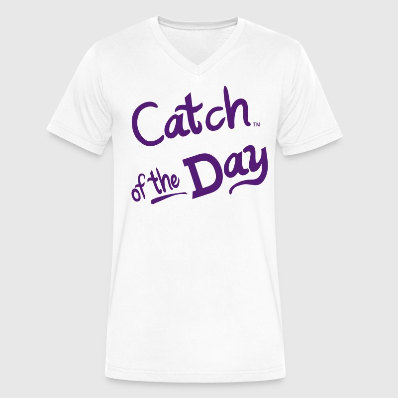 Catch Of The Day T-Shirts - Men's V-Neck T-Shirt by Canvas