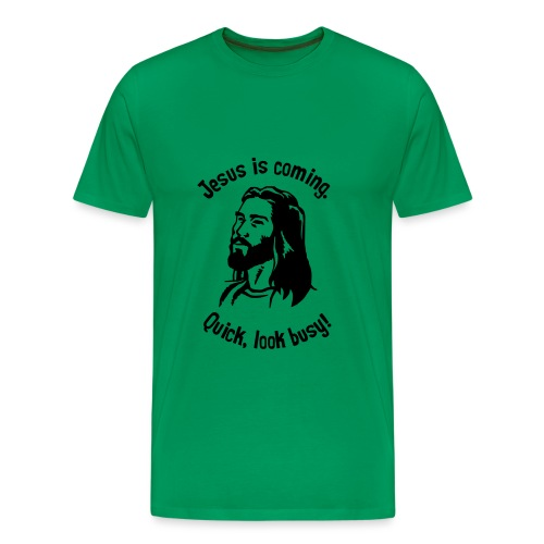 JESUS IS COMING - Men's Premium T-Shirt