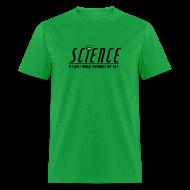 T-Shirts ~ Men's T-Shirt ~ Science!
