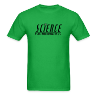 T-Shirts ~ Men's T-Shirt ~ Science!