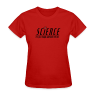 Women's T-Shirts ~ Women's T-Shirt ~ Science! (Women's)
