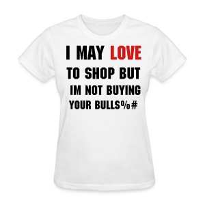 LOVE TO SHOP - Women's T-Shirt