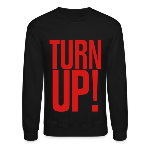 Turn Up sweatshirt - Crewneck Sweatshirt