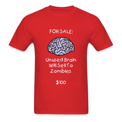 Brains for Sale T-Shirt - Men's T-Shirt