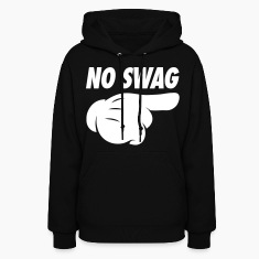 No Swag Hoodies - stayflyclothing.com