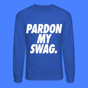 Pardon My Swag Long Sleeve - stayflyclothing.com - Crewneck Sweatshirt