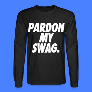 Pardon My Swag Long Sleeve - stayflyclothing.com - Men's Long Sleeve T-Shirt