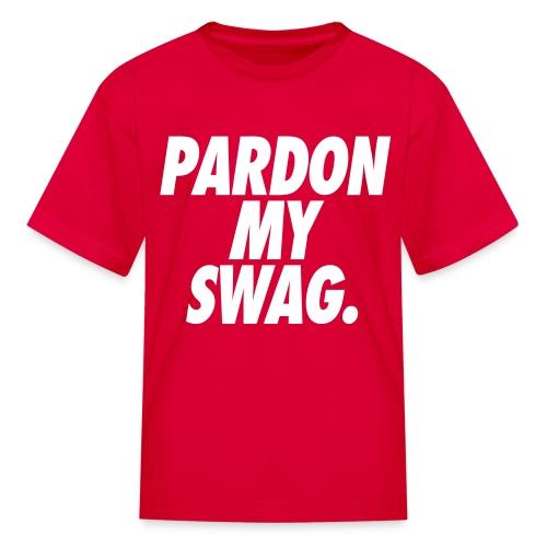 Pardon My Swag Kids' Shirts - stayflyclothing.com - Kids' T-Shirt