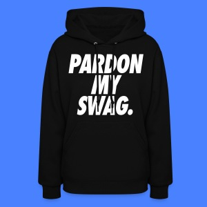 Pardon My Swag Hoodies - stayflyclothing.com - Women's Hoodie