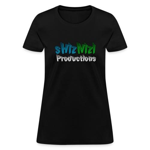 sHizNizl Productions Women's Tee - Women's T-Shirt