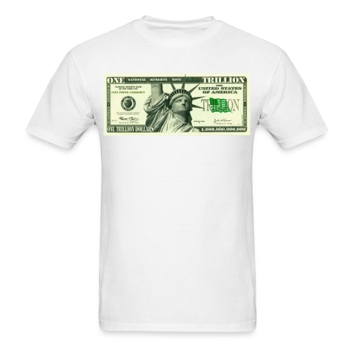 Trillion Dollars - Men's T-Shirt