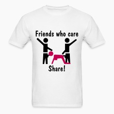 Friends Who Care Share! T-Shirts