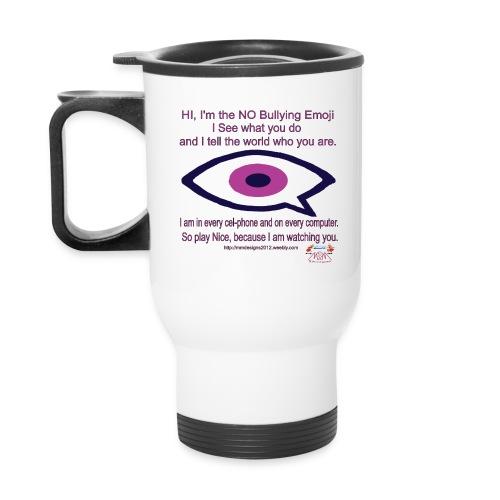No Bullying  - Travel Mug