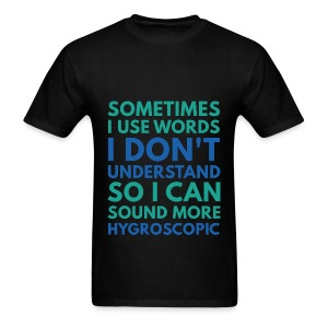 Words I Don't Understand - Men's T-Shirt