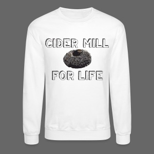 Cider Mill Donuts For Life - Crewneck Sweatshirt