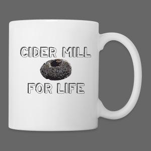 Cider Mill Donuts For Life - Coffee/Tea Mug
