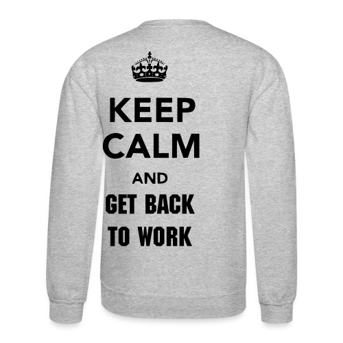 work hard - Crewneck Sweatshirt