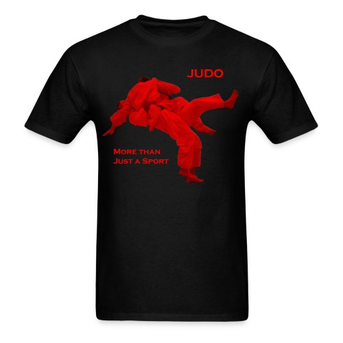 Judo - More than Just a Sport  - Men's T-Shirt