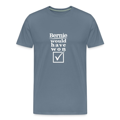 * Bernie Would Have Won! *  - T-shirt premium pour hommes