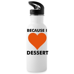 I Love Dessert Water Bottle  - Water Bottle